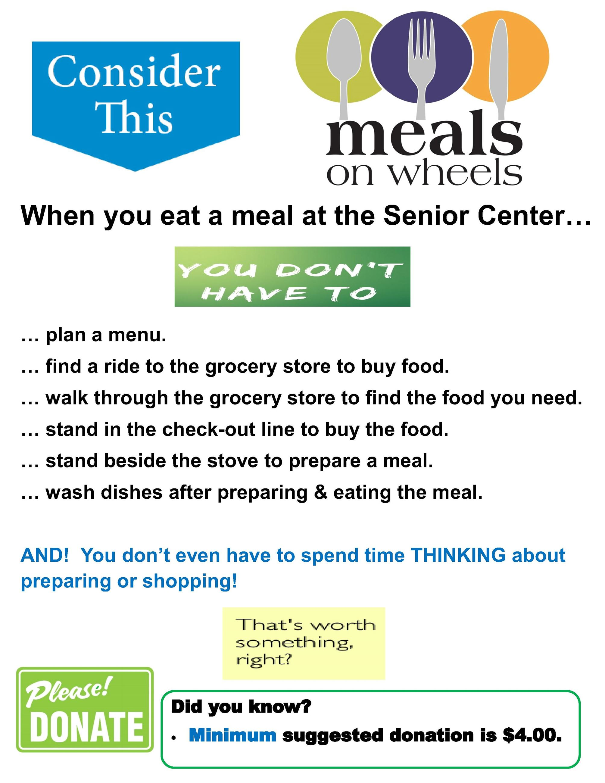 Things you DONT have to do if you eat at the Senior Center